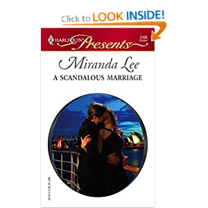 A Scandalous Marriage (Harlequin Presents) Miranda Lee