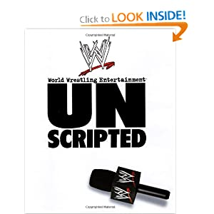 Unscripted: World Wrestling Entertainment Ken Leiker and Mark Vancil