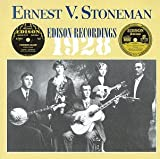 Ernest Stoneman: 1928 Edison Recordings