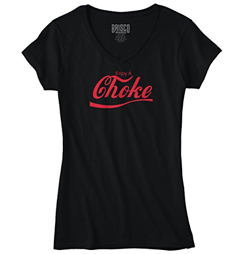 Enjoy a Choke Funny Graphic Design Junior Fit V-Neck T-Shirt (Choke Shirt Company compare prices)