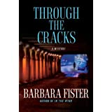 Through the Cracks ~ Barbara Fister