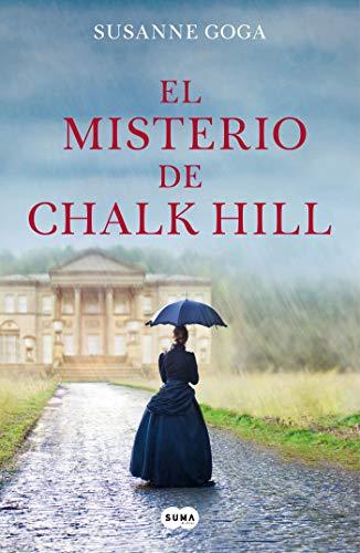 El misterio de Chalk Hill / The Mystery at Chalk Hill  [Goga, Susanne] (Tapa Blanda)