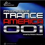 echange, troc Various Artists - Progressive Trance America 001