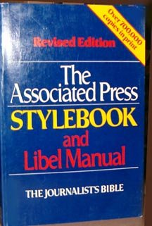 The Associated Press Stylebook and Libel Manual (The Journalist's Bible), Associated Press