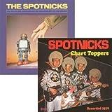 echange, troc The Spotnicks - Never Trust Robots / Chart Toppers - Edition Digipack - Version Remasterisé