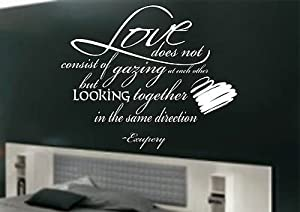 Vinylgraphicsonline Love Does Not Consist Of Gazing At Each Other Wall Art Sticker Quote Bedroom-074 , Color : Black , Size : Small 45cmx37cm