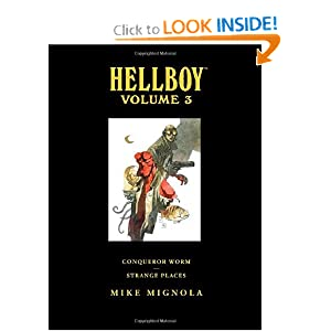 Hellboy Library Edition, Volume 3: Conqueror Worm and Strange Places by Mike Mignola