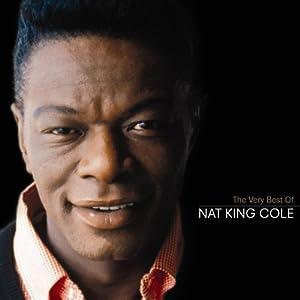 Nat King Cole - 癮 - 时光忽快忽慢,我们边笑边哭!