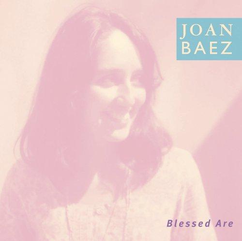 Joan Baez - Blessed Are... (CD 1) - Zortam Music