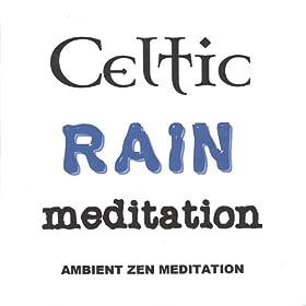 Celtic Rain Meditation