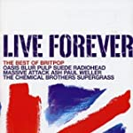 Live Forever - The Best Of Britpop