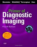 img - for Primer of Diagnostic Imaging with CD-ROM, 4e (Weissleder,Primer of Diagnostic Imaging) book / textbook / text book
