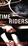 img - for Time Riders book / textbook / text book