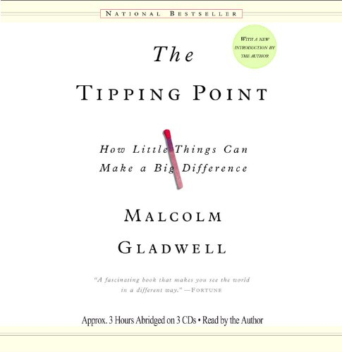 The Tipping Point: How Little Things Can Make a Big