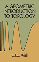 A Geometric Introduction to Topology (Dover Books on Mathematics)