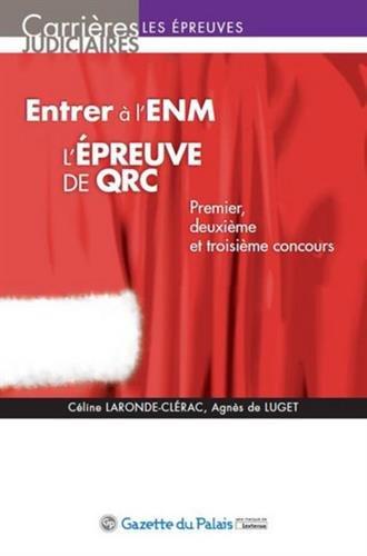 Entrer à l'ENM : l'épreuve de QRC : Premier, deuxième et troisième concours