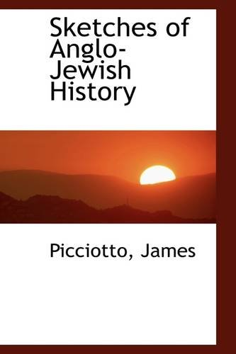 Sketches of Anglo-Jewish History