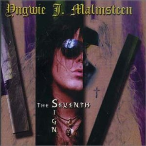 Yngwie Malmsteen 『The Seventh Sign』 - 80's METALの日々