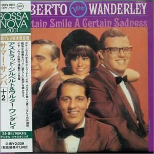 Certain Smile a Certain by Astrud Gilberto and Walter Wanderley