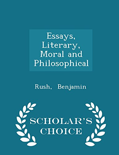 Essays, Literary, Moral and Philosophical - Scholar's Choice Edition