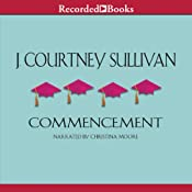 Commencement | [J. Courtney Sullivan]