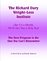The Richard Dary Weight-Loss Institute