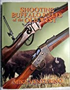 Shooting Buffalo Rifles of the Old West by…