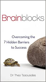 Brainblocks: Overcoming The 7 Hidden Barriers To Success