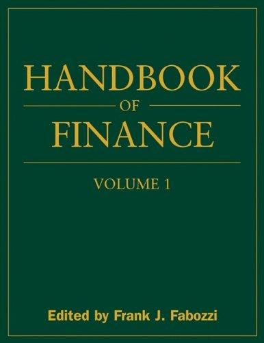 Handbook Of Finance, Financial Markets And Instruments (volume 1)