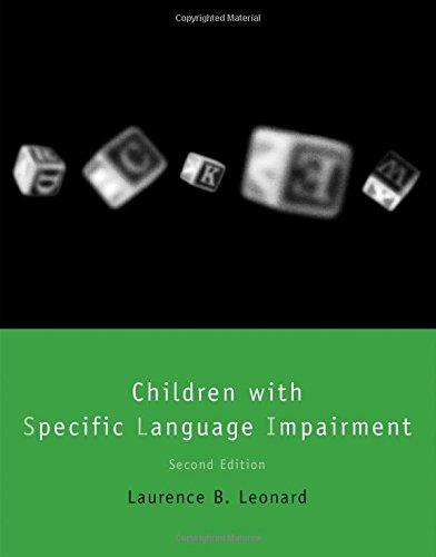 Children with Specific Language Impairment (Language, Speech and Communication)