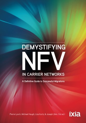 Demystifying NFV in Carrier Networks: A Definitive Guide to Successful Migrations