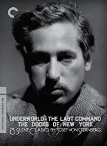 Three Silent Classics by Josef Von Sternberg (Underworld / Last Command / Docks of New York) (The Criterion Collection)