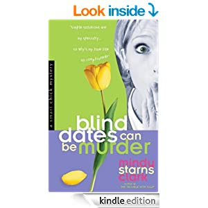 Blind Dates Can Be Murder (A Smart Chicks Mystery Book 2)
