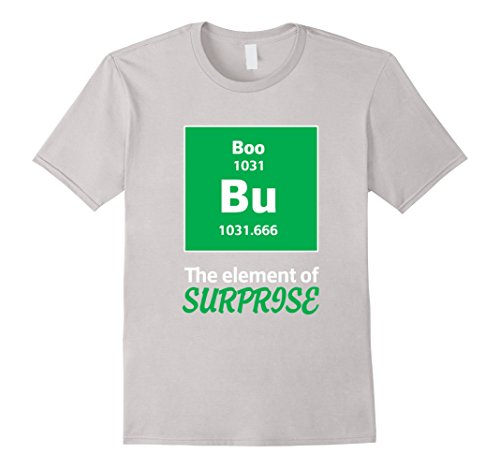 [Men's Boo Bu The Element Of Surprise Science Halloween Costume Tee Large Silver] (Clever Halloween Costume Ideas College)