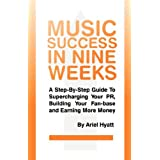 Music Success In Nine Weeks ~ Ariel Hyatt
