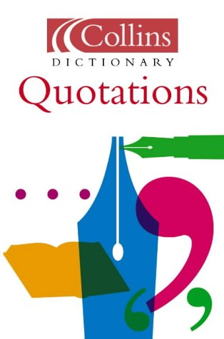 Quotations (Collins Dictionary Of . . .) PDF