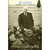 At Ease: Stories I Tell to Friends (0915992043) by Dwight D. Eisenhower