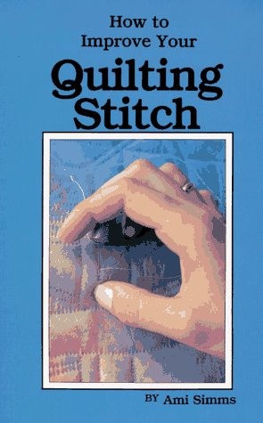 How to Improve Your Quilting Stitch