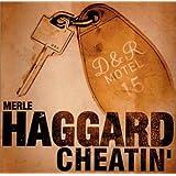 Cheatin ~ Merle Haggard