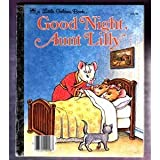 img - for Good Night, Aunt Lilly (Little Golden Book) by Madigan Margaret (1983-12-01) Hardcover book / textbook / text book