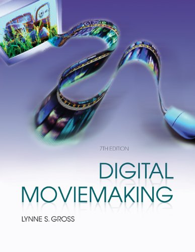 Digital Moviemaking (Wadsworth Series in Broadcast and...