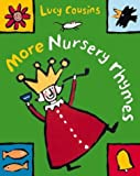 More Lucy Cousins' Nursery Rhymes (0333783360) by Cousins, Lucy