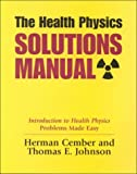 img - for The Health Physics Solutions Manual book / textbook / text book