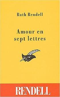 Amour en sept lettres par Rendell