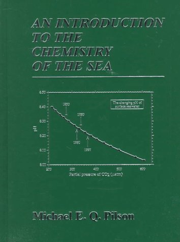 Introduction to the Chemistry of the Sea, An