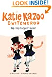 Tip-Top Tappin' Mom! #31 (Katie Kazoo, Switcheroo)