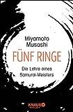 Fünf Ringe: Die Lehre eines Samurai-Meisters