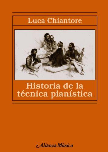 HISTORIA DE LA TECNICA PIANISTICA