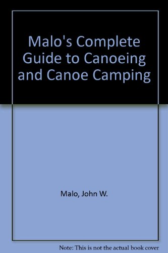 malos-complete-guide-to-canoeing-and-canoe-camping