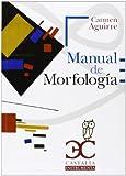 Manual De Morfología (Castalia Universidad)